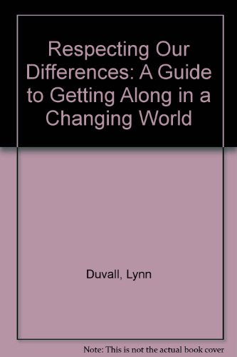 9780606066945: Respecting Our Differences: A Guide to Getting Along in a Changing World