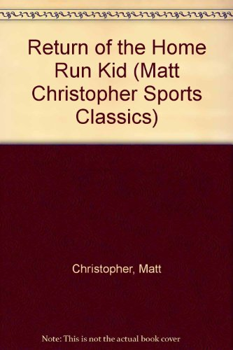 9780606066952: Return of the Home Run Kid (Matt Christopher Sports Classics)