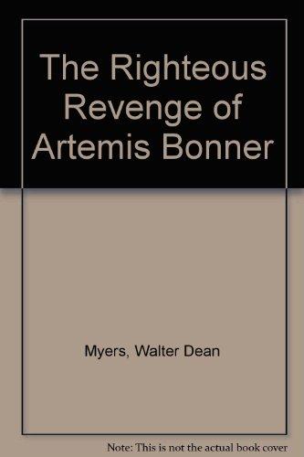 9780606066983: The Righteous Revenge of Artemis Bonner