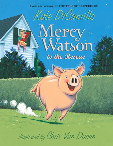 9780606067041: Mercy Watson To The Rescue (Turtleback School & Library Binding Edition)