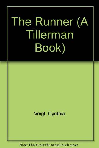 9780606067058: The Runner (A Tillerman Book)
