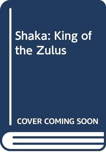 9780606067331: Shaka: King of the Zulus