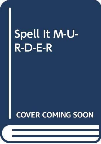 9780606067607: Spell It M-U-R-D-E-R
