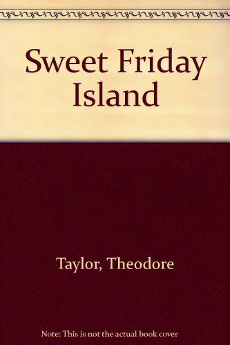 9780606067775: Sweet Friday Island