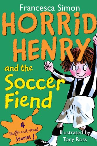 9780606067980: Horrid Henry and the Soccer Fiend