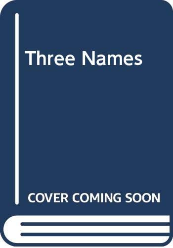 9780606068109: Three Names