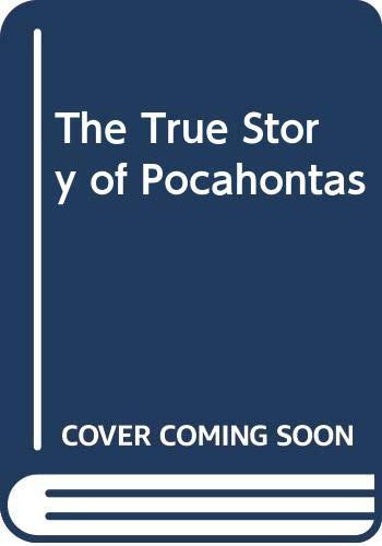 9780606068284: The True Story of Pocahontas