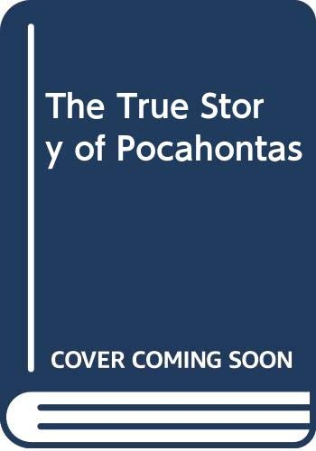9780606068284: The True Story of Pocahontas