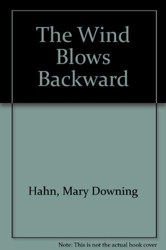 9780606068840: The Wind Blows Backward