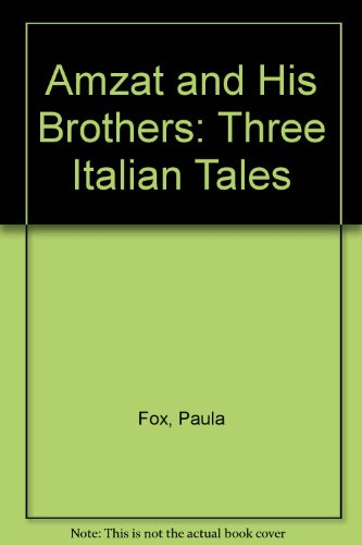 Amzat and His Brothers: Three Italian Tales Remembered: Vecchi, Floriano