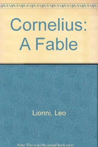 9780606069595: Cornelius: A Fable
