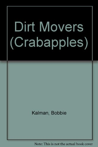 9780606069670: Dirt Movers (Crabapples)
