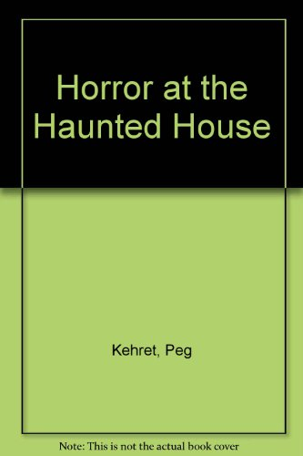 9780606070072: Horror at the Haunted House
