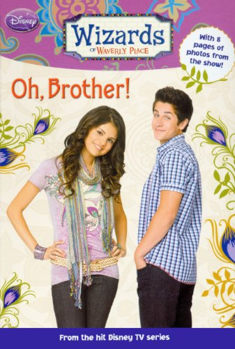9780606070102: Oh, Brother! (Turtleback School & Library Binding Edition) (Wizards of Waverly Place (Prebound))