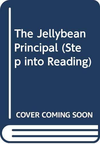 9780606070164: The Jellybean Principal (Step into Reading)