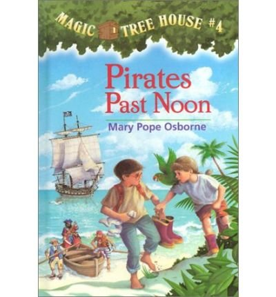 9780606070683: Pirates Past Noon (Magic Tree House)