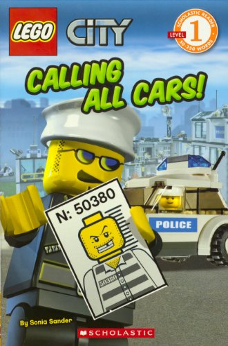Calling All Cars! (Turtleback School & Library Binding Edition) (Scholastic Reader: Level 1): ...