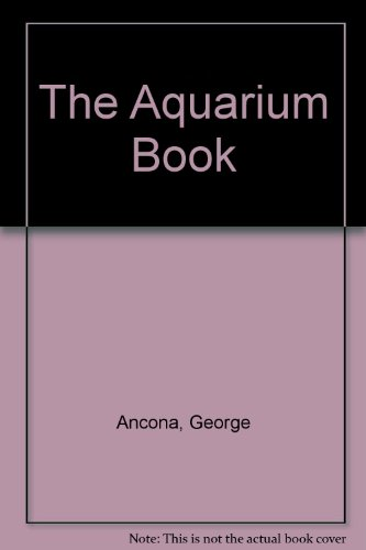 9780606072052: The Aquarium Book
