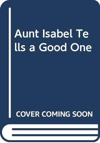 9780606072151: Aunt Isabel Tells a Good One