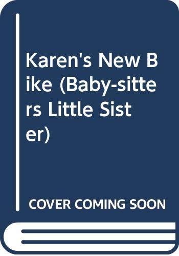 9780606072496: Karen's New Bike (Baby-Sitters Little Sister)
