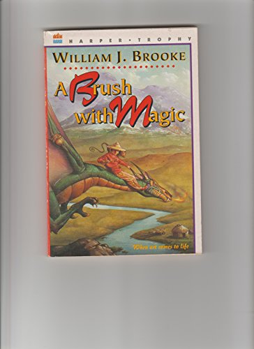 9780606073233: A Brush with Magic: Based on a Traditional Chinese Story
