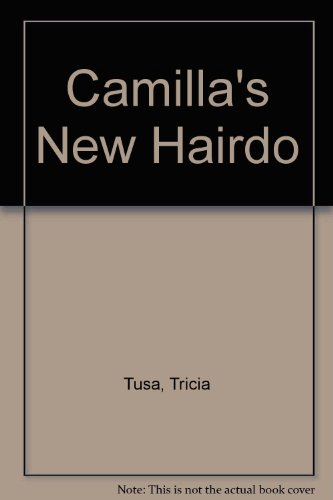 9780606073356: Camilla's New Hairdo