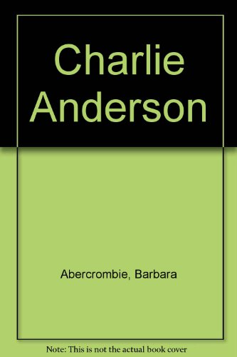 9780606073592: Charlie Anderson