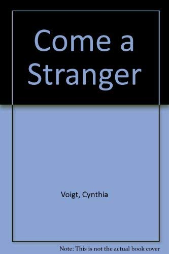 9780606073844: Come a Stranger