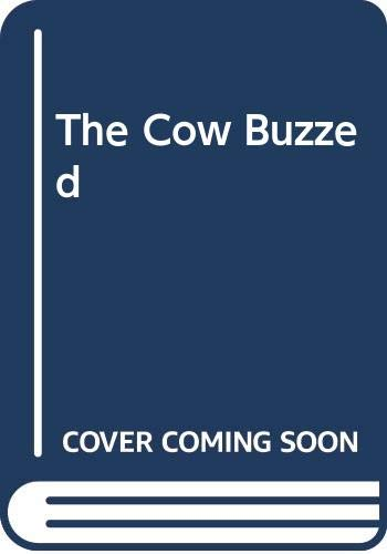 9780606073936: The Cow Buzzed