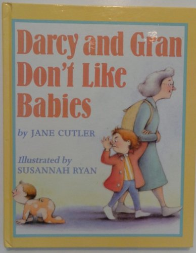 9780606074148: Darcy and Gran Don't Like Babies