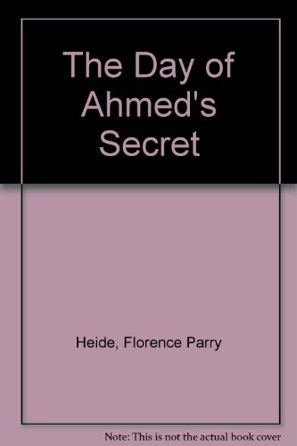 9780606074193: The Day of Ahmed's Secret
