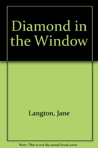 9780606074322: Diamond in the Window