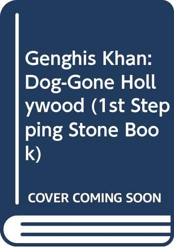 9780606074360: Genghis Khan: Dog-Gone Hollywood (1st Stepping Stone Book)
