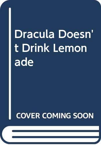 9780606074445: Dracula Doesn't Drink Lemonade