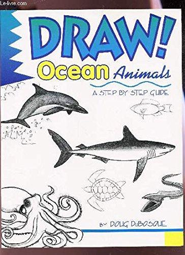 9780606074506: Draw! Ocean Animals