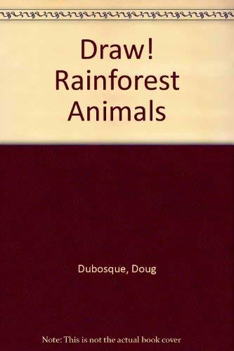 9780606074513: Draw! Rainforest Animals