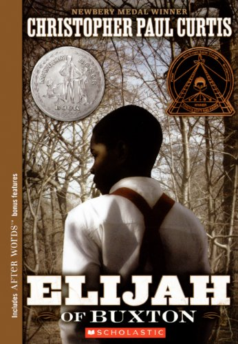 Elijah Of Buxton (Turtleback School & Library Binding Edition): Christopher Paul Curtis