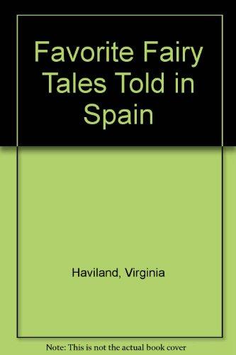 9780606075046: Favorite Fairy Tales Told in Spain