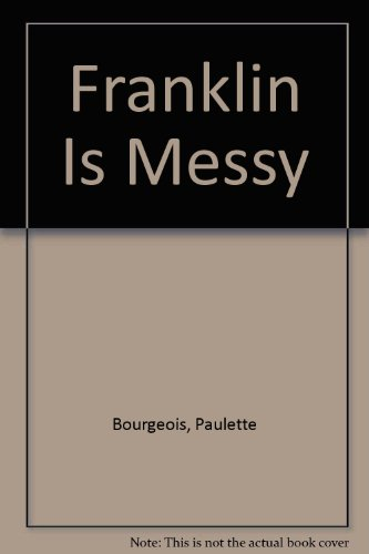 9780606075381: Franklin Is Messy
