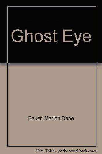 9780606075619: Ghost Eye