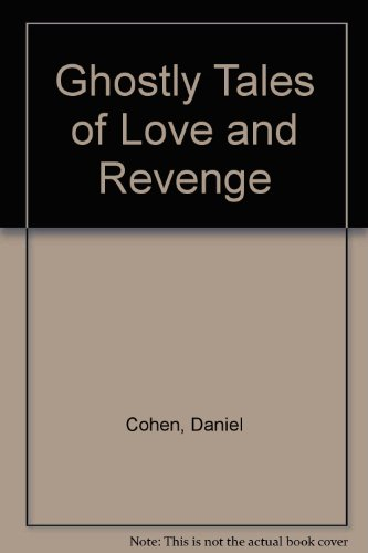 9780606075657: Ghostly Tales of Love and Revenge
