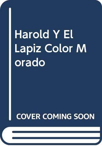 9780606076227: Harold Y El Lapiz Color Morado (Spanish Edition)