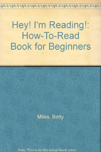 9780606076401: Hey! I'm Reading!: How-To-Read Book for Beginners