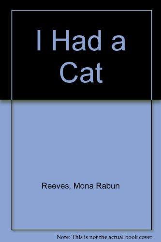 9780606076821: I Had a Cat
