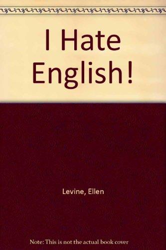 I Hate English: Levine, Ellen