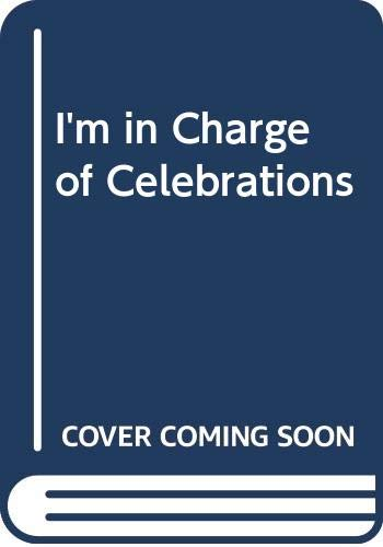 9780606076937: I'm in Charge of Celebrations