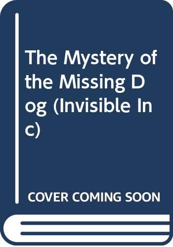 9780606077125: The Mystery of the Missing Dog (Invisible Inc., No. 2; Hello, Reader! Level 4)