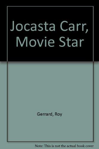 9780606077460: Jocasta Carr, Movie Star