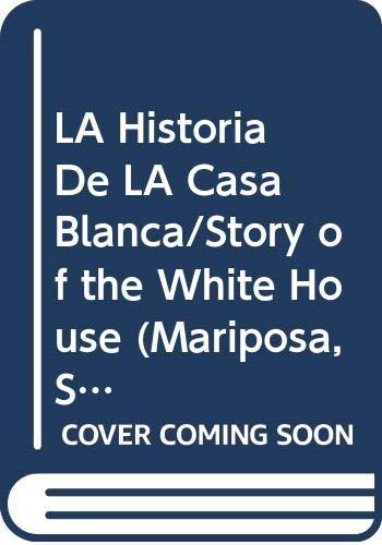 LA Historia De LA Casa Blanca/Story of: Waters, Kate