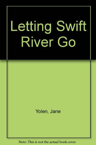 9780606077835: Letting Swift River Go